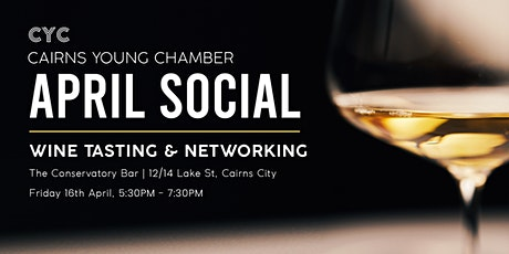 April Social & Wine Tasting | Cairns Young Chamber tickets