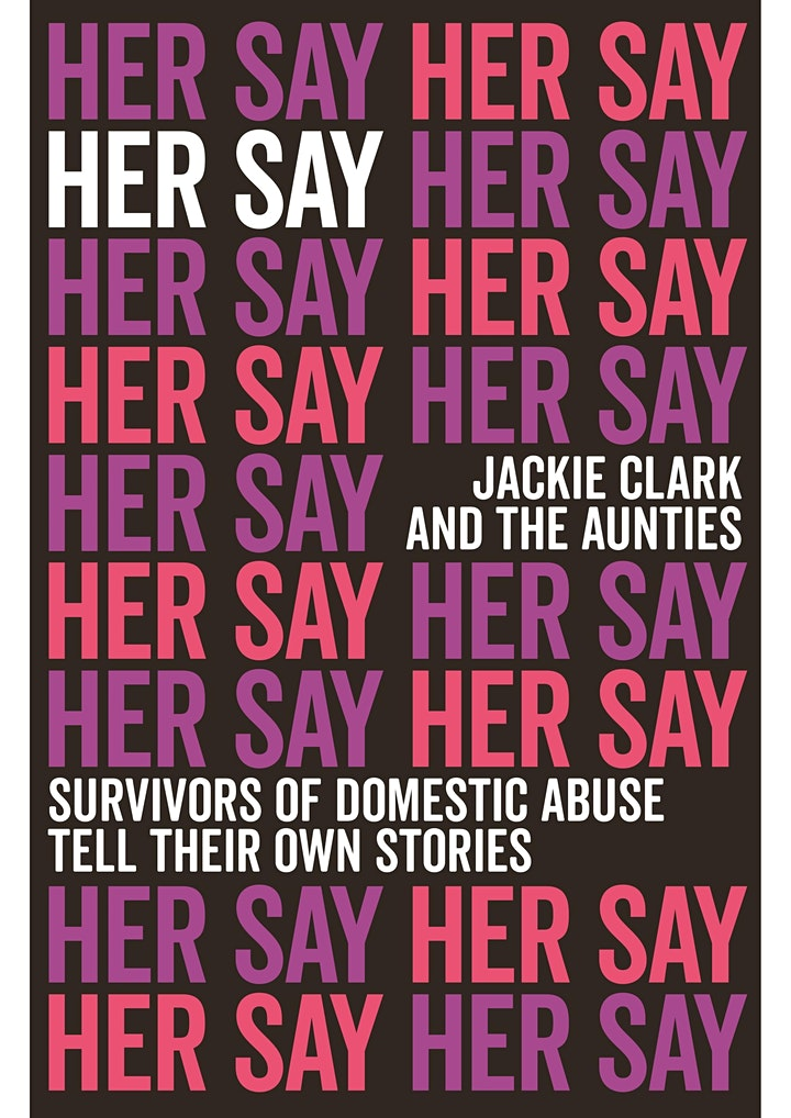 "The Book Launch of ""Her Say"" by Jackie Clark & The Aunties image"