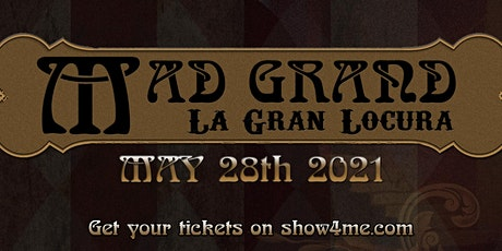 Mad Grand: El Show de la Gran Locura boletos