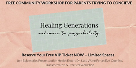 Healing Generations: Starting with Preconception tickets