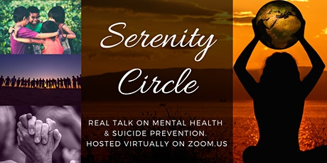 Serenity Circle: Real Talk About Suicide (Zoom) tickets