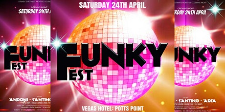 FUNKY FEST - SYDNEY'S  EURO GREEK & 80'S, 90'S CLUBBING NIGHT @ VEGAS HOTEL tickets