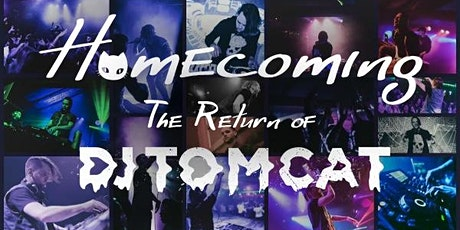 Homecoming: The Return of DJ Tom Cat tickets
