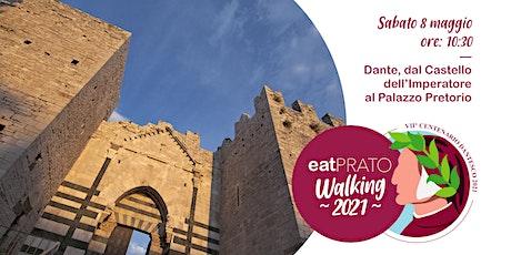 Con Dante dal Castello dell'Imperatore al Palazzo Pretorio biglietti
