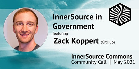 InnerSource Commons Community Call - InnerSource in Government tickets
