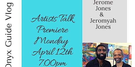 "Artists Talk  ""I AM 400"" Premiere: Featuring Jerome & Jeromyah Jones tickets"