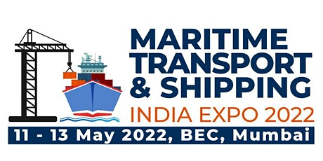 Maritime Transport & Shipping India Expo 2022 tickets