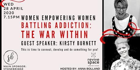 Women Empowering Women: Battling Addiction, The War Within tickets