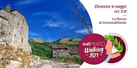 La Rocca di Cerbaia&Dante, tra natura, storia, leggende biglietti