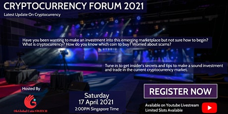 Cryptocurrency Forum 2021 in Singapore!  (Online Conference) tickets