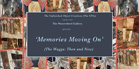 Exhibit Memories Moving On - The Wagga: Then and Now. 30th Apr to 16th May tickets