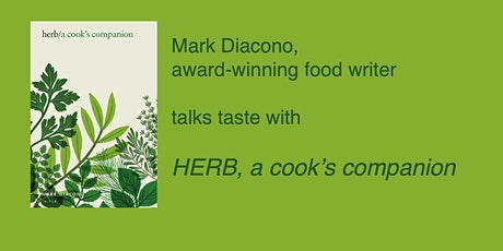 An Evening With Mark Diacono and his stunning new book, HERB tickets