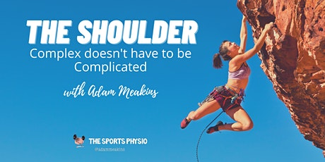 The Shoulder: Complex doesn't have to be Complicated (LONDON) tickets