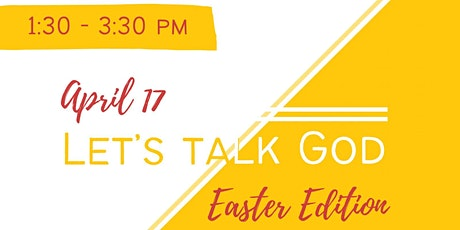 Let's Talk God : Easter Edition tickets