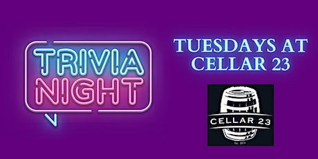 Tuesday Night Trivia at Cellar 23 tickets