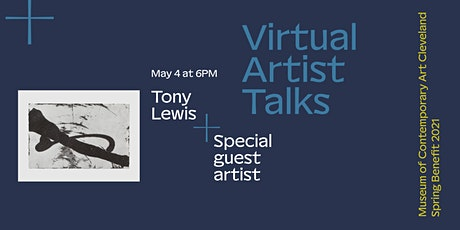 Artist Talks: Tony Lewis + Special Guest Artist tickets