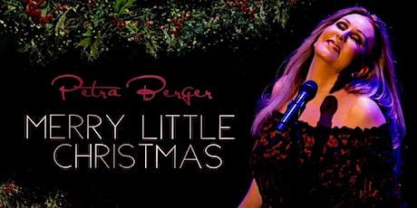 Petra Berger - Merry Little Christmas tickets