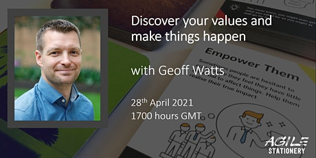 'Discover your values and make something happen' with Geoff Watts tickets