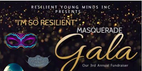 I'm So Resilient Masquerade Gala tickets