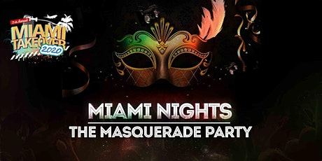 MTO2021: Miami Nights MASK-querade Ball (Single Event Only) tickets