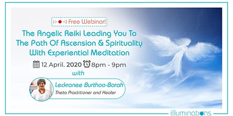 The Angelic Reiki Leading You To The Path Of Ascension And Spirituality tickets