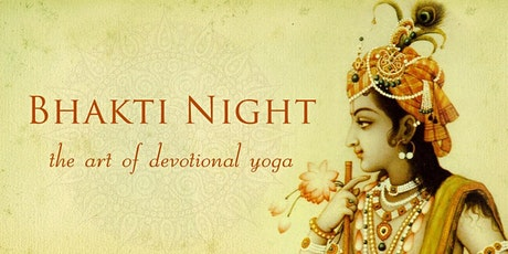 Bhakti Night - The Art of Devotional Yoga tickets