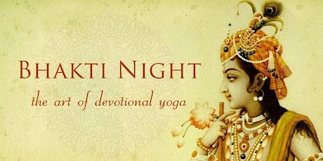 Bhakti Night - The Art of Devotional Yoga tickets