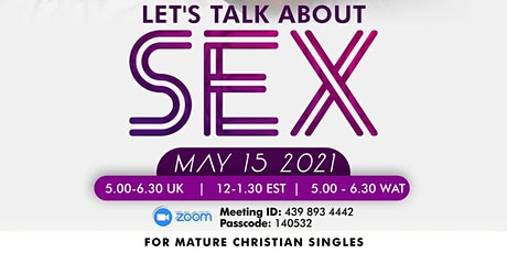 Mature Christian Singles - Lets Talk About Sex tickets