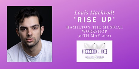 'Rise Up' - Hamilton the Musical Workshop tickets