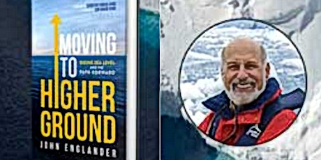Moving to Higher Ground - with John Englander tickets