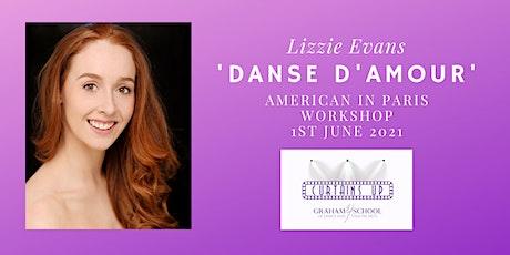'Danse D'Amour' - American In Paris Ballet Workshop - HALF TERM tickets