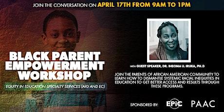 Black Parent Empowerment Workshop tickets
