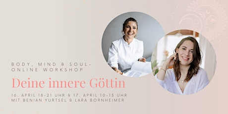 Deine innere Göttin – Body, Mind & Soul Onlineworkshop tickets