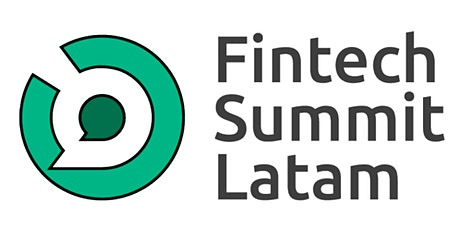 Fintech Summit Latam, Conference & Expo, Miami & Virtual tickets