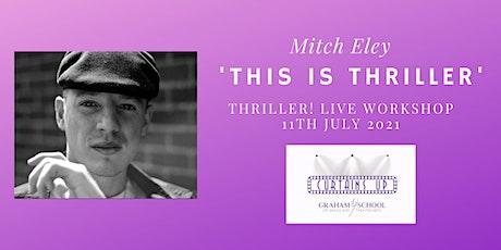 'This Is Thriller' - Thriller! Live Workshop tickets