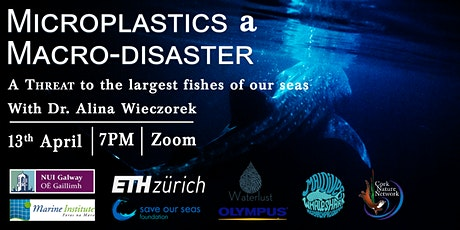 Microplastics a Macrodisaster: A threat to the largest fishes of our seas tickets