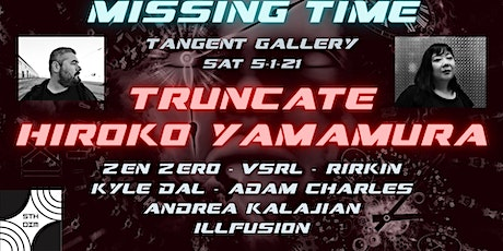 5th Dimension Presents: Truncate & Hiroko Yamamura tickets