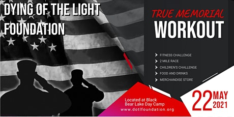Dying of the Light Foundation True Memorial Workout tickets