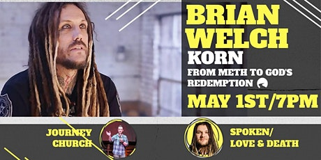 Brian Welch Event  (7pm Time Slot) tickets