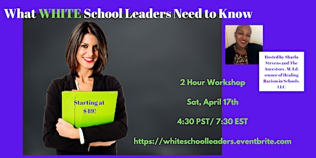 What WHITE School Leaders Need to Know tickets