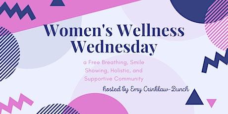 Women's Wellness Wednesday tickets