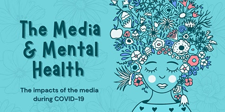 The Media & Mental Health: The Impact of the Media During Covid-19 tickets