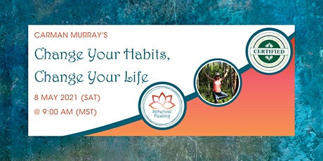 Change Your Habits, Change Your Life tickets