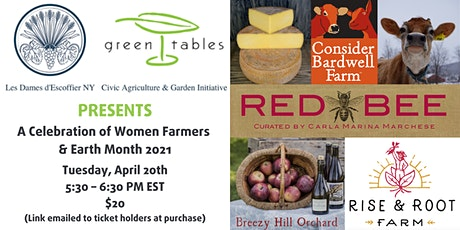 Les Dames NY Green Tables:  A Celebration of Women Farmers and  Earth Month tickets