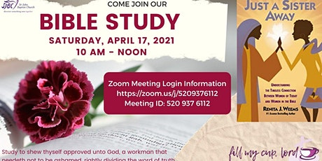 Women's Ministry Interactive Bible Study - Just a Sister Away tickets
