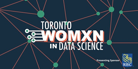 Toronto Womxn in Data Science Conference 2021 tickets