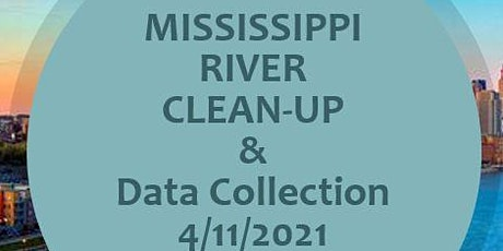 Mississippi River Clean Up and Data Collection tickets