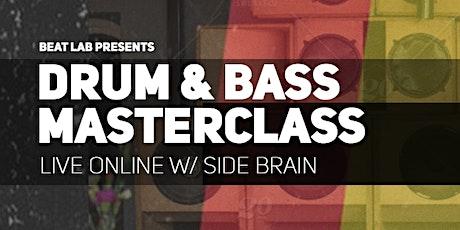 Drum & Bass Masterclass w/ Side Brain tickets