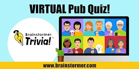 Brainstormer VIRTUAL Pub Quiz, FRIDAY April 16, 2021 tickets