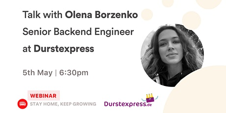 [Talk] Olena Borzenko - Senior Backend Engineer at Durstxpress.de tickets
